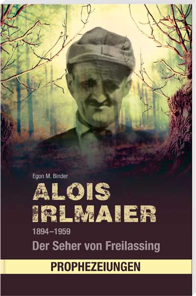 Alois Irlmaier 1894-1959 - Cover