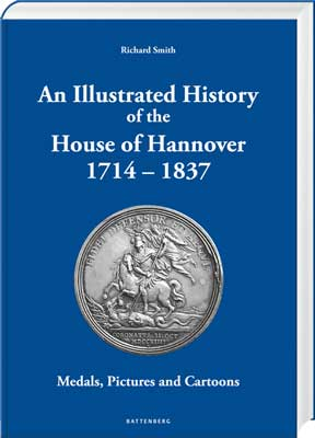 An Illustrated History of the House of Hannover 1714 – 1837 - Cover
