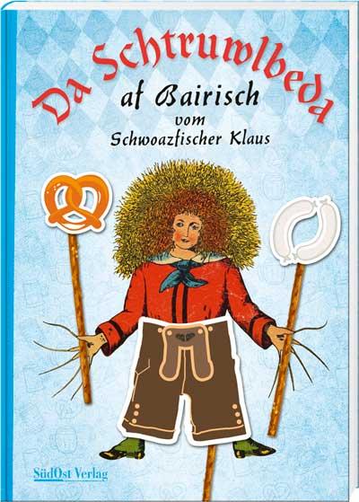 Da Schtruwlbeda af Bairisch - Cover