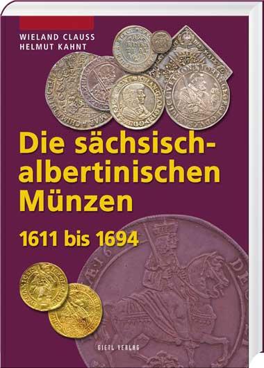 Die sächsisch-albertinischen Münzen 1611 bis 1694 - Cover