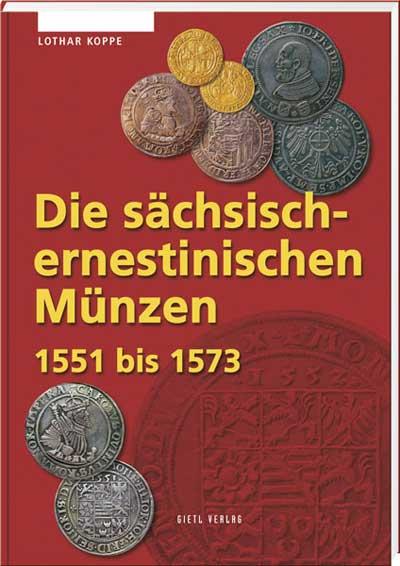 Die sächsisch-ernestinischen Münzen 1551 bis 1573 - Cover