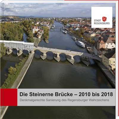 Die Steinerne Brücke – 2010 bis 2018 - Cover