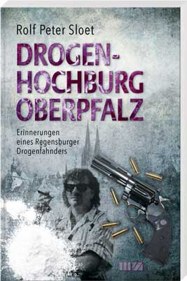 Drogenhochburg Oberpfalz - Cover
