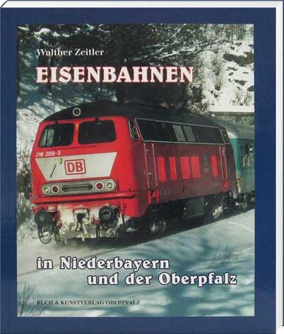 Eisenbahnen in Niederbayern und der Oberpfalz - Cover