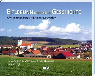 Eitlbrunn und seine Geschichte - Cover