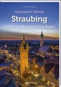 Faszination Heimat – Straubing - Cover
