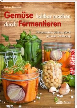 Gemüse haltbar machen durch Fermentieren - Cover