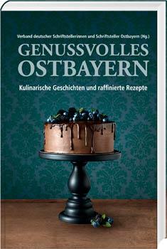 Genussvolles Ostbayern - Cover