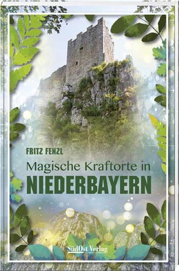 Magische Kraftorte in Niederbayern - Cover