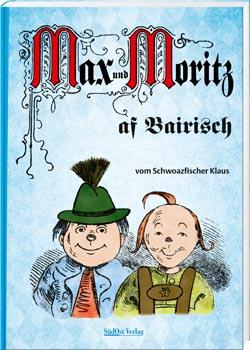 Max und Moritz af Bairisch - Cover
