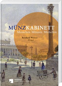 Münzkabinett – Menschen, Münzen, Medaillen - Cover