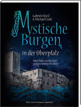 Mystische Burgen in der Oberpfalz - Cover