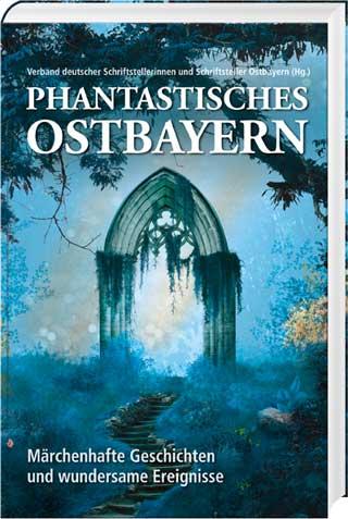 Phantastisches Ostbayern - Cover