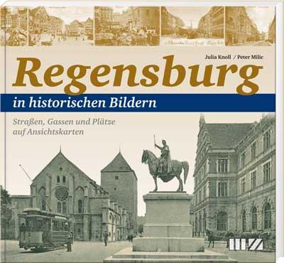 Regensburg in historischen Bildern, Band 1 - Cover