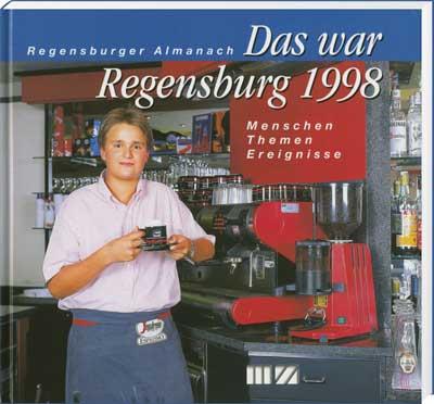 Regensburger Almanach – Das war Regensburg 1998 - Cover