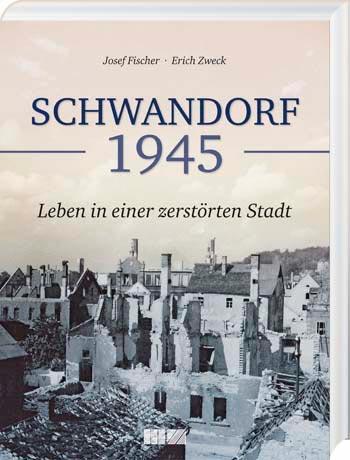 Schwandorf 1945 - Cover