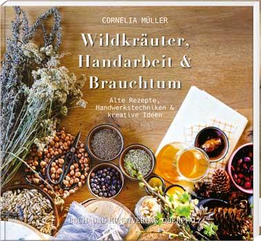 Wildkräuter, Handarbeit & Brauchtum - Cover
